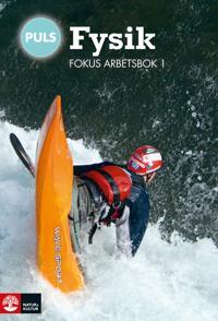 PULS Fysik 7-9 Fokus Arbetsbok 1, fjärde upplagan - Charlotta Andersson, Helene Fägerblad, Staffan Sjöberg, Börje Ekstig pdf epub