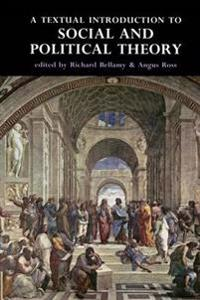 A Textual Introduction to Social and Political Theory