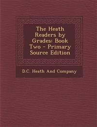 The Heath Readers by Grades: Book Two