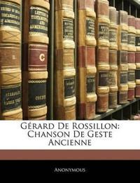 Gérard De Rossillon: Chanson De Geste Ancienne