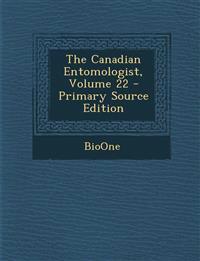 Canadian Entomologist, Volume 22