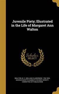 JUVENILE PIETY ILLUS IN THE LI