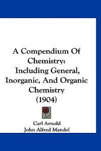 A Compendium of Chemistry
