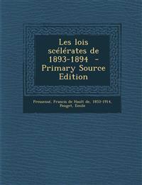 Les lois scélérates de 1893-1894  - Primary Source Edition