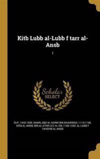 ARA-KITB LUBB AL-LUBB F TARR A