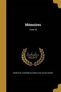 FRE-MEMOIRES TOME 18