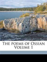 The poems of Ossian Volume 1