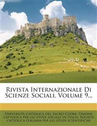 Rivista Internazionale Di Scienze Sociali, Volume 9...