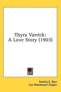 Thyra Varrick