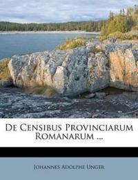De Censibus Provinciarum Romanarum ...