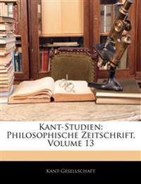 Kant-Studien: Philosophische Zeitschrift, Volume 13
