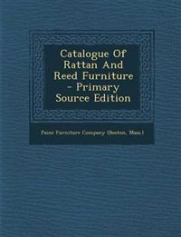 Catalogue Of Rattan And Reed Furniture