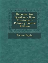 Reponse Aux Questions D'un Provincial