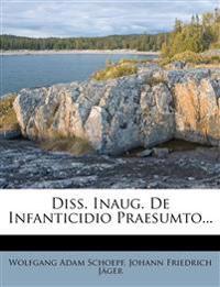 Diss. Inaug. De Infanticidio Praesumto...