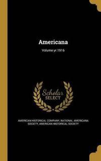 AMERICANA VOLUME YR1916