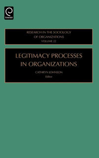 Legitimacy Processes in Organizations