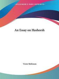An Essay on Hasheesh 1925