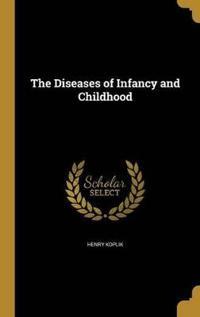 DISEASES OF INFANCY & CHILDHOO