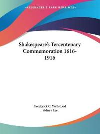 Shakespeare's Tercentenary Commemoration 1616-1916