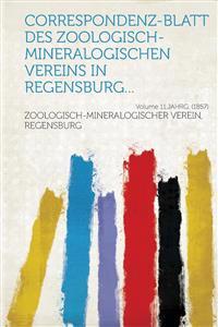 Correspondenz-blatt des Zoologisch-mineralogischen Vereins in Regensburg... Volume 11.Jahrg. (1857)