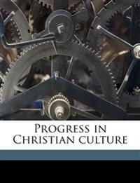 Progress in Christian culture