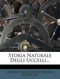 Storia Naturale Degli Uccelli...
