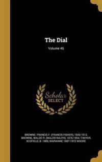 DIAL VOLUME 46