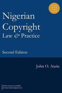 Nigerian Copyright Law and Practive
