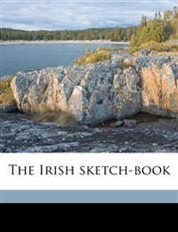 The Irish sketch-book Volume 2