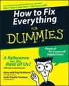 How to Fix Everything for Dummies