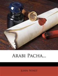Arabi Pacha...