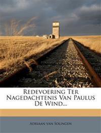Redevoering Ter Nagedachtenis Van Paulus De Wind...