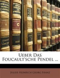 Ueber das Foucault'sche Pendel.