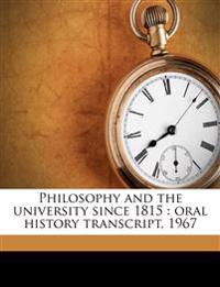 Philosophy and the university since 1815 : oral history transcript, 1967