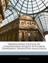 Observationes Criticae De Comoediarum Aliquot Atticarum Temporibus: Dissertatio Inauguralis