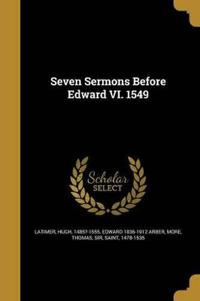 7 SERMONS BEFORE EDWARD VI 154