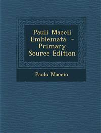 Pauli Maccii Emblemata - Primary Source Edition