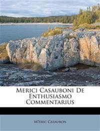 Merici Casauboni De Enthusiasmo Commentarius