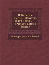 Il Generale Pianell: Memorie. (1859-1892) ...