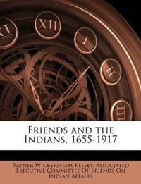Friends and the Indians, 1655-1917