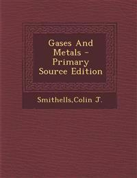 Gases And Metals