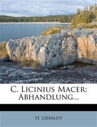 C. Licinius Macer: Abhandlung...