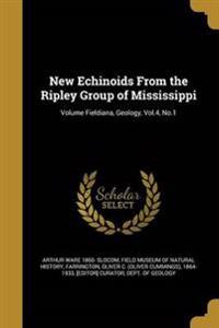 NEW ECHINOIDS FROM THE RIPLEY