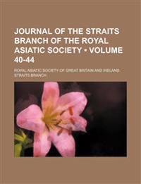 Journal of the Straits Branch of the Royal Asiatic Society (Volume 40-44 )