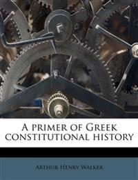 A primer of Greek constitutional history