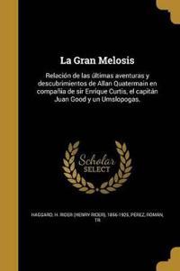 SPA-GRAN MELOSIS