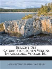 Bericht Des Naturhistorischen Vereins In Augsburg, Volume 16...