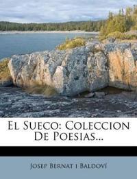 El Sueco: Coleccion De Poesias...