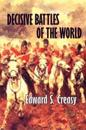 Decisive Battles of the World