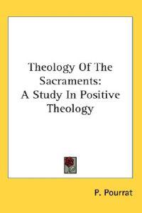 Theology of the Sacraments
